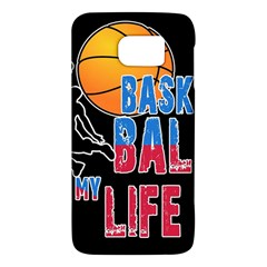 Basketball is my life Galaxy S6