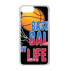 Basketball is my life Apple iPhone 7 Plus White Seamless Case