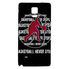 Basketball Never Stops Galaxy Note 4 Back Case