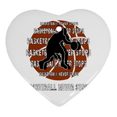 Basketball never stops Heart Ornament (Two Sides)