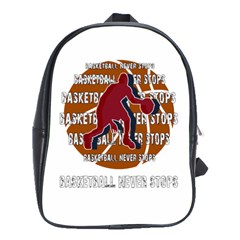 Basketball never stops School Bags(Large)