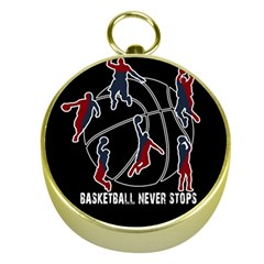 Basketball never stops Gold Compasses