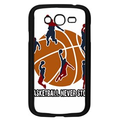 Basketball Never Stops Samsung Galaxy Grand Duos I9082 Case (black)