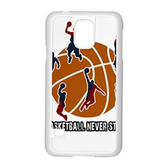 Basketball Never Stops Samsung Galaxy S5 Case (white)