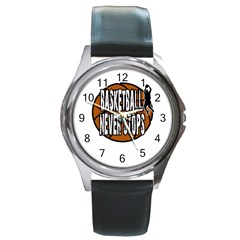 Basketball never stops Round Metal Watch