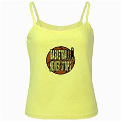 Basketball Never Stops Yellow Spaghetti Tank