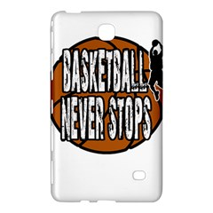 Basketball Never Stops Samsung Galaxy Tab 4 (8 ) Hardshell Case
