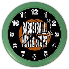 Basketball never stops Color Wall Clocks
