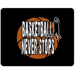 Basketball never stops Fleece Blanket (Medium)