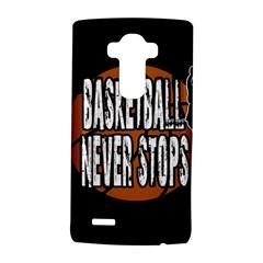Basketball Never Stops Lg G4 Hardshell Case