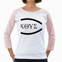 Ichthys  Jesus Christ, son of God, Savior  Symbol Girly Raglans