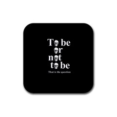To be or not to be Rubber Coaster (Square)