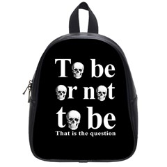 To be or not to be School Bags (Small)