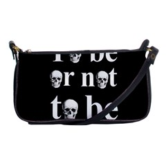 To Be Or Not To Be Shoulder Clutch Bags