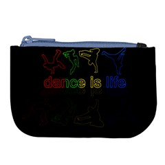 Dance Is Life Large Coin Purse
