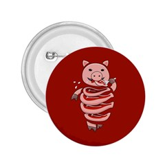 Red Stupid Self Eating Gluttonous Pig 2 25  Buttons