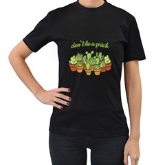 Cactus - Dont be a prick Women s T-Shirt (Black) (Two Sided)