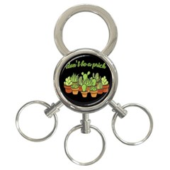 Cactus - Dont be a prick 3-Ring Key Chains