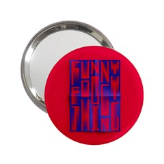 Funny Foggy Thing 2 25  Handbag Mirrors