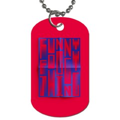 Funny Foggy Thing Dog Tag (Two Sides)