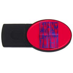 Funny Foggy Thing Usb Flash Drive Oval (4 Gb)