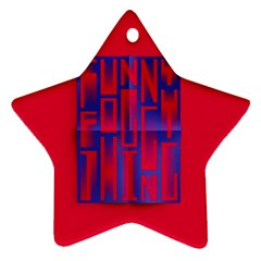 Funny Foggy Thing Star Ornament (two Sides)