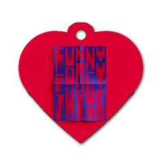 Funny Foggy Thing Dog Tag Heart (one Side)
