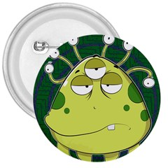 The Most Ugly Alien Ever 3  Buttons