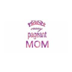 Crazy Pageant Mom Satin Wrap