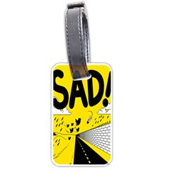 Have Meant  Tech Science Future Sad Yellow Street Luggage Tags (one Side)