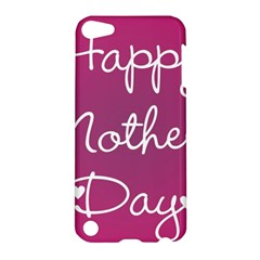 Valentine Happy Mothers Day Pink Heart Love Apple Ipod Touch 5 Hardshell Case