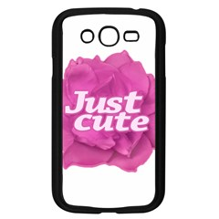 Just Cute Text Over Pink Rose Samsung Galaxy Grand DUOS I9082 Case (Black)