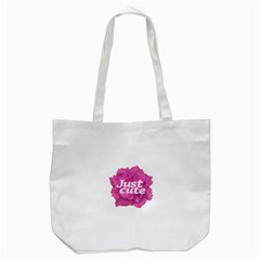 Just Cute Text Over Pink Rose Tote Bag (White)