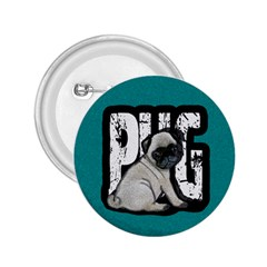Pug 2 25  Buttons