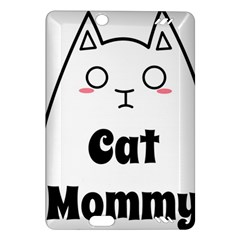 Love My Cat Mommy Amazon Kindle Fire HD (2013) Hardshell Case