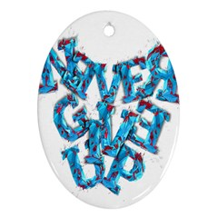 Sport Crossfit Fitness Gym Never Give Up Ornament (oval)
