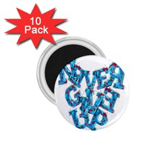 Sport Crossfit Fitness Gym Never Give Up 1 75  Magnets (10 Pack)