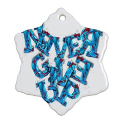 Sport Crossfit Fitness Gym Never Give Up Snowflake Ornament (Two Sides)