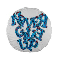 Sport Crossfit Fitness Gym Never Give Up Standard 15  Premium Round Cushions