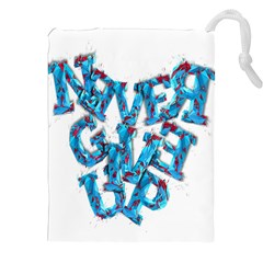 Sport Crossfit Fitness Gym Never Give Up Drawstring Pouches (XXL)