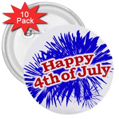 Happy 4th Of July Graphic Logo 3  Buttons (10 pack)