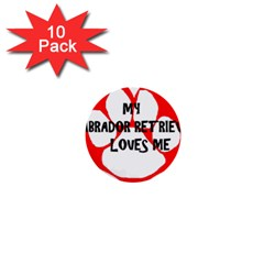 My Lab Loves Me 1  Mini Buttons (10 pack)