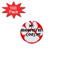 My Lab Loves Me 1  Mini Buttons (100 pack)