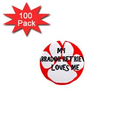 My Lab Loves Me 1  Mini Magnets (100 pack)