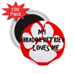 My Lab Loves Me 2.25  Magnets (100 pack)