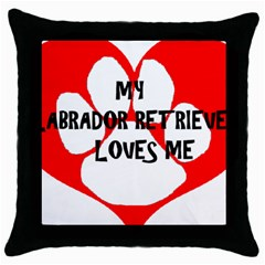 My Lab Loves Me Throw Pillow Case (Black)