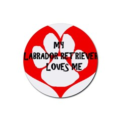 My Lab Loves Me Rubber Round Coaster (4 pack)