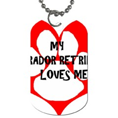 My Lab Loves Me Dog Tag (One Side)