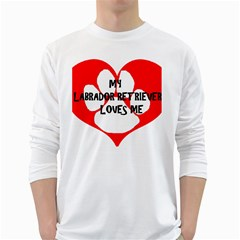 My Lab Loves Me White Long Sleeve T-Shirts