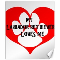 My Lab Loves Me Canvas 20  x 24